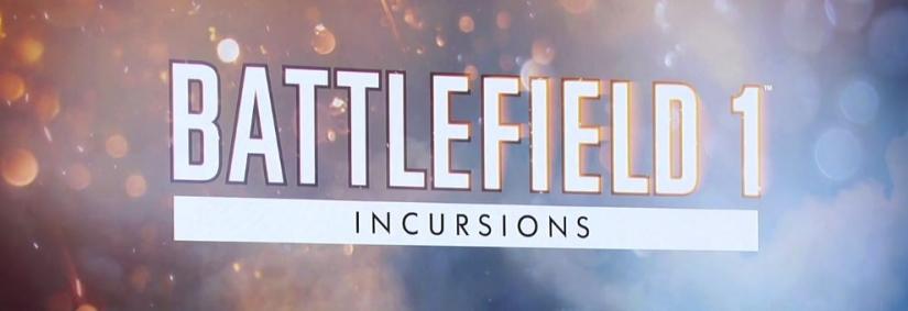Battlefield 1 Incursions: Neues Release mit vielen neuen Features und neue Invites