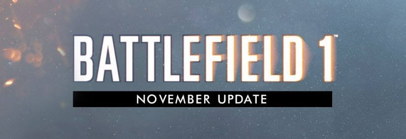 Battlefield 1 November Update nun im CTE verfügbar & Changelog