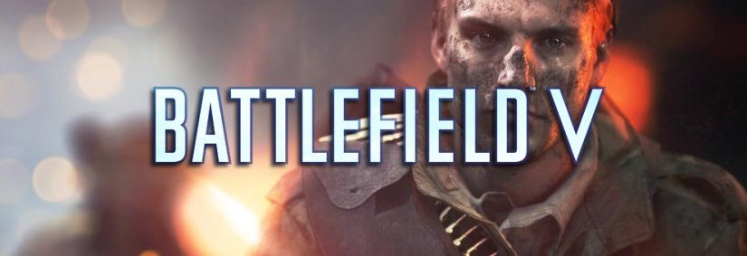 Battlefield V: Umfangreiche Reveal Event Zusammenfassung und viele weitere Informationen