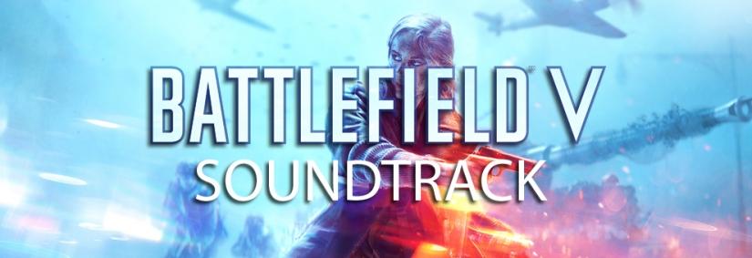 Offizieller Battlefield V Soundtrack zum Anhören und Herunterladen