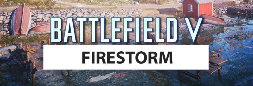 Battlefield V: Morgen Official Firestorm Gameplay Trailer, kurzer Hubschrauber Rundflug schon Heute