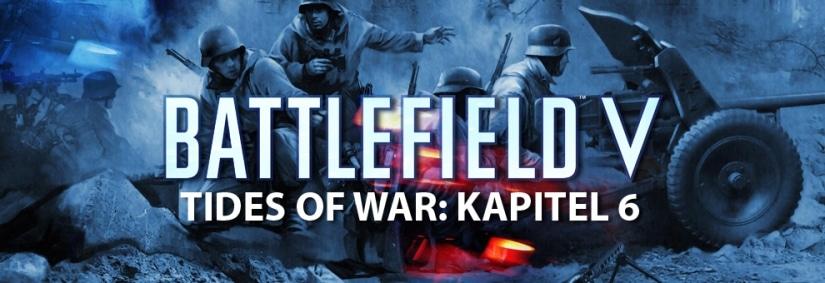 Battlefield V: Informationen zum Tides of War Kapitel 6 in der kommenden Woche