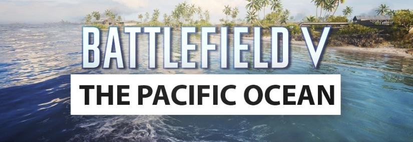 """""""The Pacific Ocean"""" – Eine neue Map für Battlefield V?"""