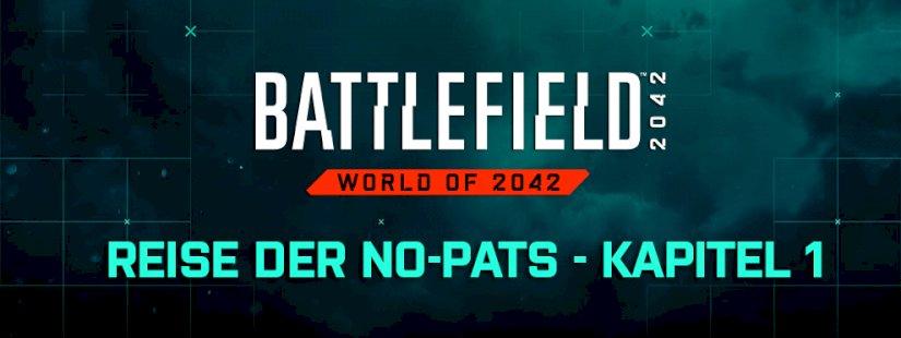 """battlefield-2042:-hintergrundgeschichte-""""reise-der-no-pats""""-kapitel-1-veroeffentlicht"""