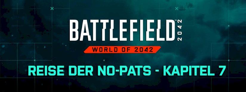 """battlefield-2042:-""""reise-der-no-pats""""-kapitel-7-veroeffentlicht"""